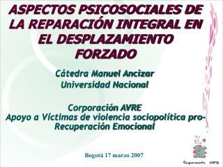 ASPECTOS PSICOSOCIALES DE LA REPARACIÓN INTEGRAL EN  EL DESPLAZAMIENTO FORZADO