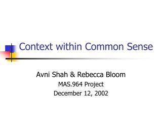 Context within Common Sense