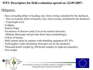 WP3: Descriptors for field evaluation agreed on (22.09.2007)