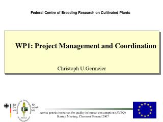Federal Centre of Breeding Research on Cultivated Plants