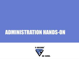 ADMINISTRATION HANDS-ON