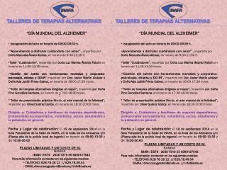 """""""DÍA MUNDIAL DEL ALZHEIMER""""  Inauguración del acto en horario de 09:00-09:30 h."""