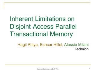 Inherent Limitations on  Disjoint-Access Parallel Transactional Memory