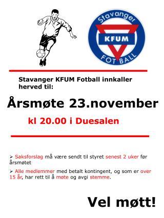 Stavanger KFUM Fotball innkaller herved til: