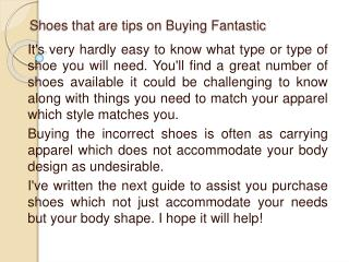 Shoes that are tips on Buying Fantastic