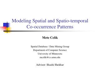 Modeling Spatial and Spatio-temporal  Co-occurrence Patterns