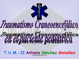 Traumatismo Craneoencef�lico en el paciente pedi�trico