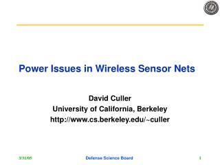 Power Issues in Wireless Sensor Nets