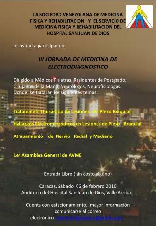 LA SOCIEDAD VENEZOLANA DE MEDICINA  FISICA Y REHABILITACION   Y  EL SERVICIO DE