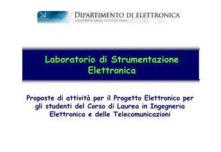 Laboratorio di Strumentazione Elettronica