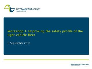 Workshop 1- Improving the safety profile of the light vehicle fleet