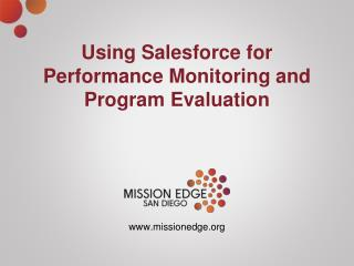 Using Salesforce for Performance Monitoring and Program Evaluation