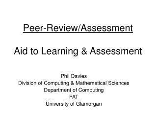 Peer-Review/Assessment Aid to Learning & Assessment