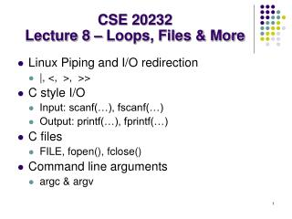 CSE 20232 Lecture 8 – Loops, Files & More