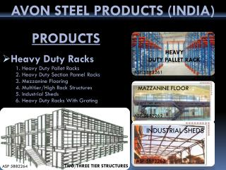 AVON STEEL PRODUCTS (INDIA )