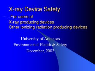X-ray Device Safety