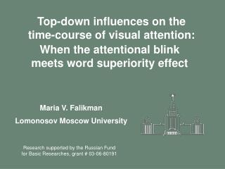 Top-down influences on the time-course of visual attention: