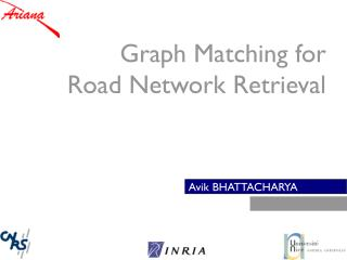 Graph Matching for Road Network Retrieval