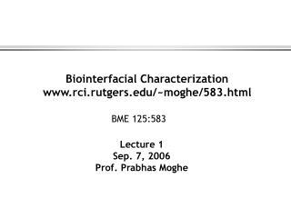 Biointerfacial Characterization rci.rutgers