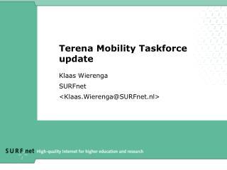 Terena Mobility Taskforce  update