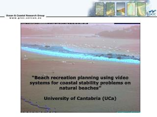 """Beach recreation planning using video systems for coastal stability problems on natural beaches"""