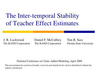 The Inter-temporal Stability of Teacher Effect Estimates