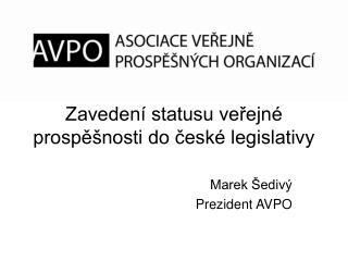 Zavedení statusu veřejné prospěšnosti do české legislativy