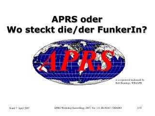 APRS oder Wo steckt die/der FunkerIn?