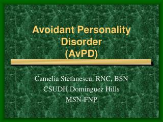 Avoidant Personality Disorder (AvPD)