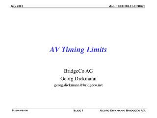 AV Timing Limits