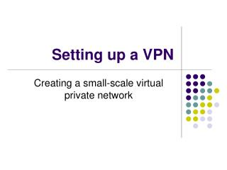 Setting up a VPN