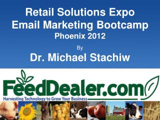 Retail Solutions Expo Email Marketing Bootcamp Phoenix 2012