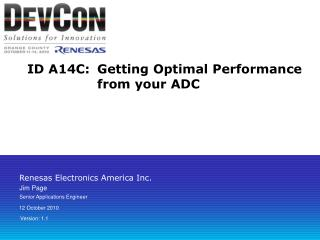 ID A14C:	Getting Optimal Performance from your ADC