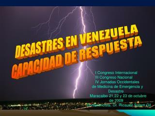 DESASTRES EN VENEZUELA CAPACIDAD DE RESPUESTA