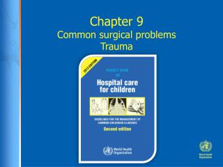 Chapter 9 Common surgical problems Trauma