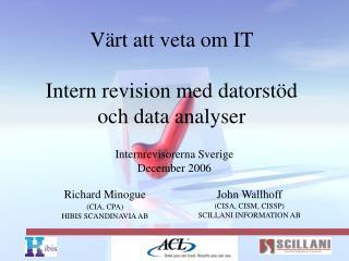 Värt att veta om IT Intern revision med datorstöd  och data analyser