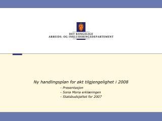 Ny handlingsplan for økt tilgjengelighet i 2008