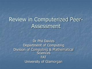 Review in Computerized Peer-Assessment