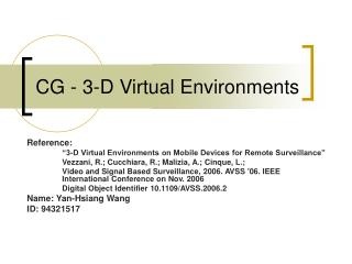 CG - 3-D Virtual Environments
