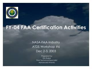 FY-04 FAA Certification Activities