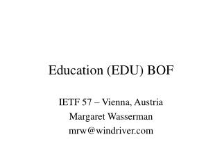 Education (EDU) BOF