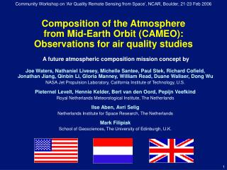 Composition of the Atmosphere  from Mid-Earth Orbit (CAMEO): Observations for air quality studies
