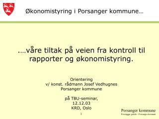�konomistyring i Porsanger kommune�