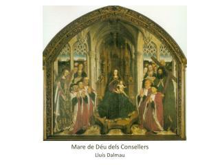 Mare de Déu dels Consellers Lluís Dalmau