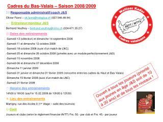 Cadres du Bas-Valais – Saison 2008/2009