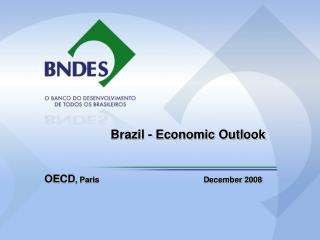 Brazil - Economic Outlook