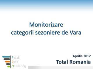 Aprilie  2012 Total Romania