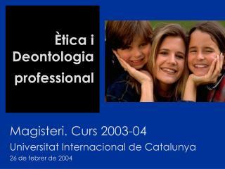 Ètica i Deontologia professional