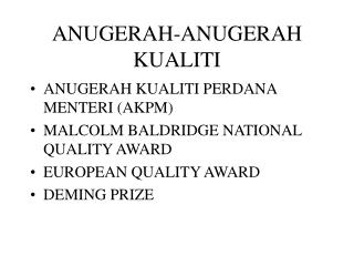 ANUGERAH-ANUGERAH KUALITI
