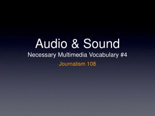Audio & Sound Necessary Multimedia Vocabulary #4